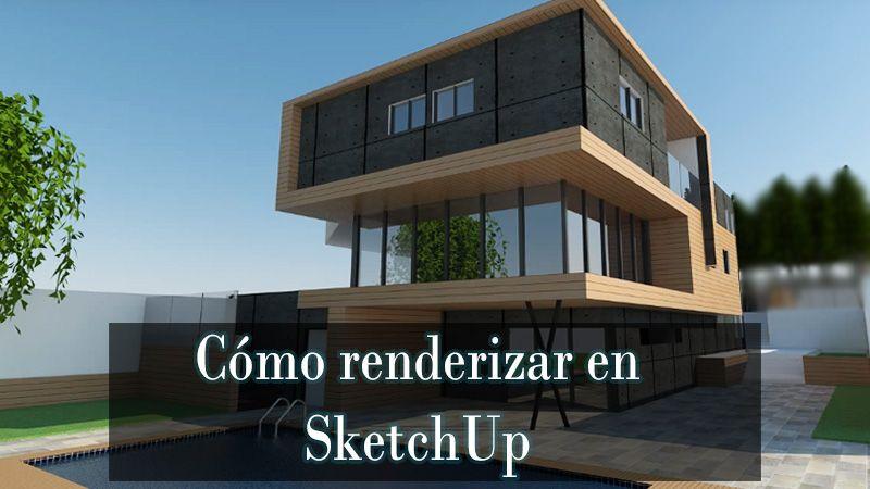 renderizar en sketchup pro