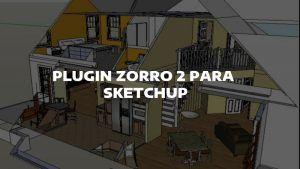 zorro 2 sketchup descargar gratis