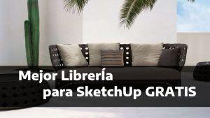 Descargar la mejor Libreria SketchUp gratis