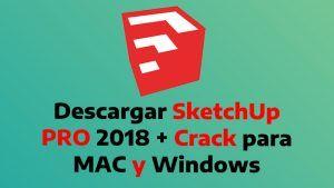 descargar SketchUp PRO 2018 Crack gratis