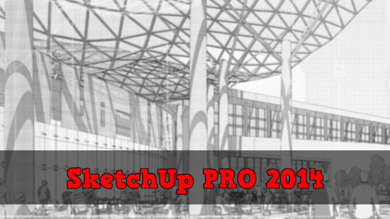SketchUp PRO 2014