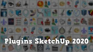mejores plugins SketchUp 2020
